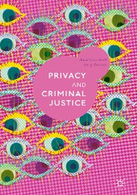 Cover Privacy and Criminal Justice