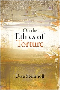 Cover On the Ethics of Torture