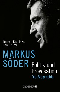 Cover Markus Söder - Politik und Provokation