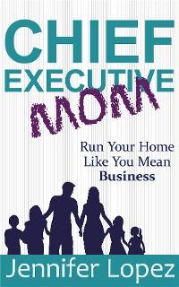 Cover Chief Executive Mom