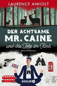 Cover Der achtsame Mr. Caine und die Tote im Tank
