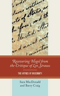 Cover Recovering Hegel from the Critique of Leo Strauss