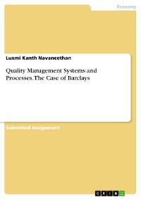 Cover Quality Management Systems and Processes. The Case of Barclays