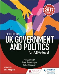 Cover UK Government and Politics for AS/A-level (Fifth Edition)