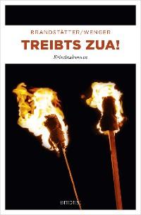 Cover Treibts zua!