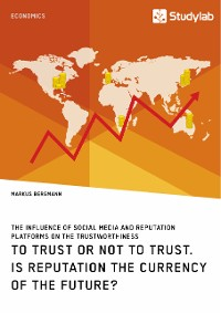 Cover To Trust or Not to Trust. Is Reputation the Currency of the Future?