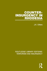Cover Counter-Insurgency in Rhodesia (RLE: Terrorism and Insurgency)