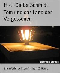 Cover Tom und das Land der Vergessenen