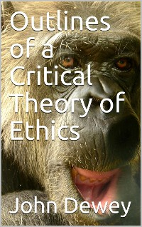 Cover Outlines of a Critical Theory of Ethics