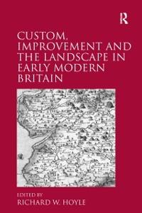 Cover Custom, Improvement and the Landscape in Early Modern Britain