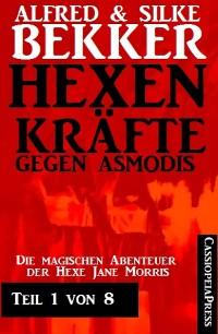 Cover Jane Morris - Hexenkräfte gegen Asmodis, Teil 1 von 8