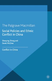 Cover Social Policies and Ethnic Conflict in China