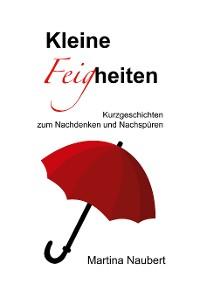 Cover Kleine Feigheiten