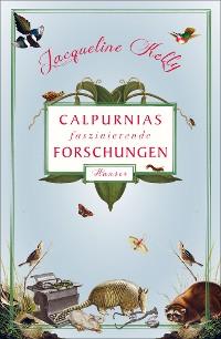 Cover Calpurnias faszinierende Forschungen