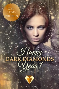 Cover Happy Dark Diamonds Year 2017! 13 düster-romantische XXL-Leseproben