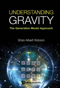 Cover Understanding Gravity: The Generation Model Approach