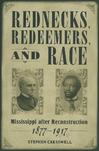 Cover Rednecks, Redeemers, and Race
