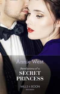 Cover Revelations Of A Secret Princess (Mills & Boon Modern) (Sovereigns and Scandals, Book 1)