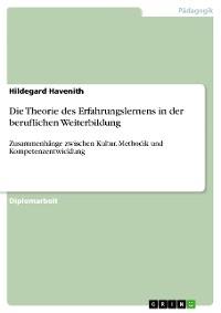 Cover Die Theorie des Erfahrungslernens in der beruflichen Weiterbildung