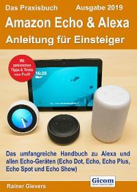 Cover Das Praxisbuch Amazon Echo & Alexa - Anleitung für Einsteiger (Ausgabe 2019)