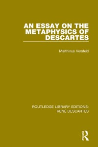 Cover Essay on the Metaphysics of Descartes