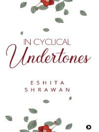 Cover In Cyclical Undertones