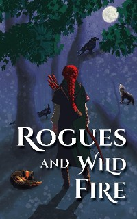 Cover Rogues and Wild Fire