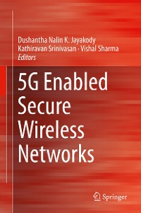 Cover 5G Enabled Secure Wireless Networks
