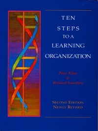 Cover Ten Steps to a Learning Organization--Revised
