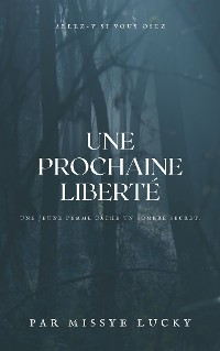 Cover Une prochaine liberté