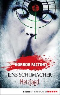 Cover Horror Factory - Hetzjagd