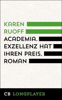 Cover Academia. Exzellenz hat ihren Preis