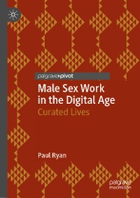 Cover Male Sex Work in the Digital Age