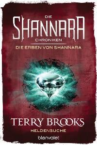 Cover Die Shannara-Chroniken: Die Erben von Shannara 1 - Heldensuche