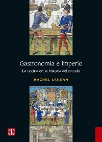 Cover Gastronomía e imperio