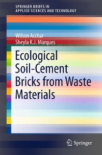 Cover Ecological Soil-Cement Bricks from Waste Materials
