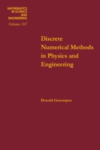 Cover Discrete Numerical Methods in Physics and Engineering