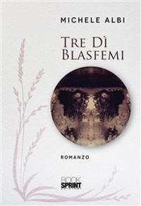 Cover Tre dì blasfemi