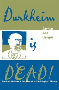 Cover Durkheim is Dead!