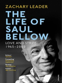 Cover The Life of Saul Bellow