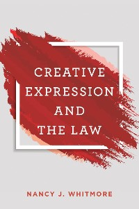 Cover Creative Expression and the Law