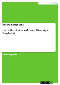 Cover Green Revolution and Crops Diversity in Bangladesh