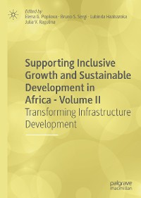 Cover Supporting Inclusive Growth and Sustainable Development in Africa - Volume II