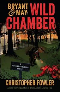 Cover Bryant & May: Wild Chamber