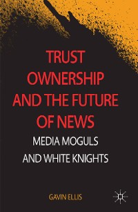 Cover Trust Ownership and the Future of News