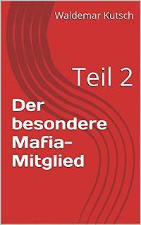 Cover Der besondere Mafia-Mitglied
