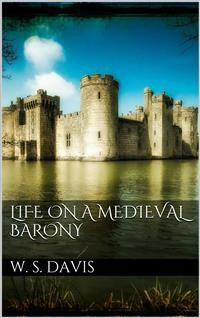 Cover Life on a Mediaeval Barony