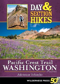 Cover Day & Section Hikes Pacific Crest Trail: Washington