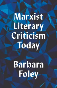 Cover Marxist Literary Criticism Today