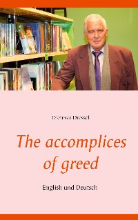 Cover The accomplices of greed